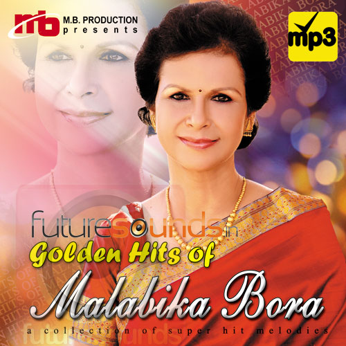 Golden Hits MP3 Songs - Malabika Bora