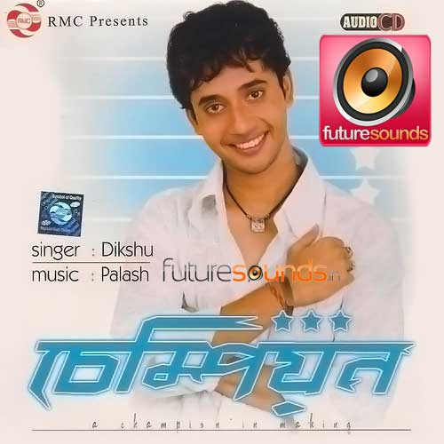 Champion Dikshu - MP3 Songs